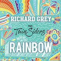 RICHARD GREY FEAT TWINSIDERS - RAINBOW