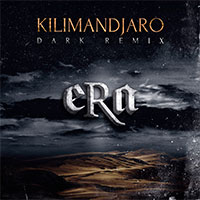 ERA - KILIMANDJARO DARK REMIX