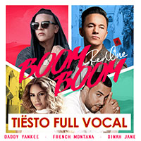 RedOne Feat Daddy Yankee, French Montana & Dinah Jane - Boom Boom Tiesto Full Vocal