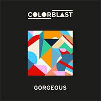 COLORBLAST - GORGEOUS