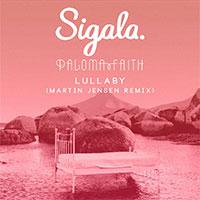 SIGALA, PALOMA FAITH - LULLABY RMX