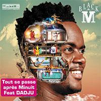 BLACK M Feat DADJU - Tout se passe après Minuit