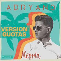 ADRYANO - ALEGRIA