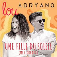 LOU & ADRYANO - UNE FILLE DU SOLEIL