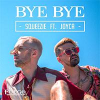 Squeezie Feat Joyca - Bye Bye