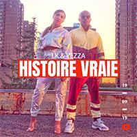I.K & YEZZA - HISTOIRE VRAIE