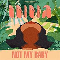 INNA - NOT MY BABY