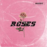 MAESIC - ROSES