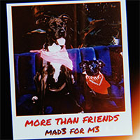 MAD3 FOR M3 - MORE THAN FRIENDS