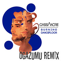 CASSANDRE - BURNING DANCEFLOOR