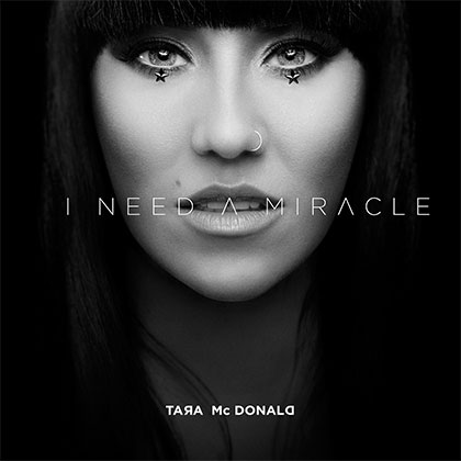 TARA MCDONALD - I NEED A MIRACLE