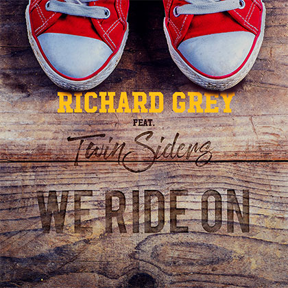 Richard Grey Feat Twinsiders - We Ride On