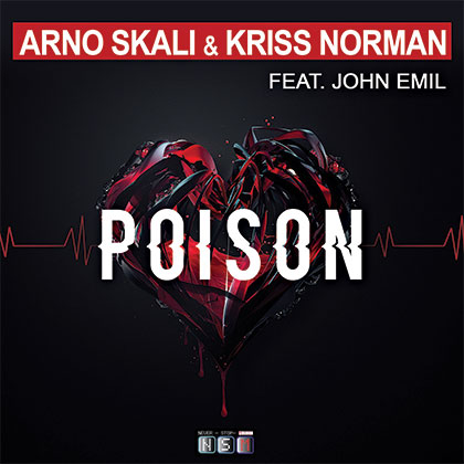 ARNO SKALI & KRISS NORMAN FT JOHN EMIL - POISON