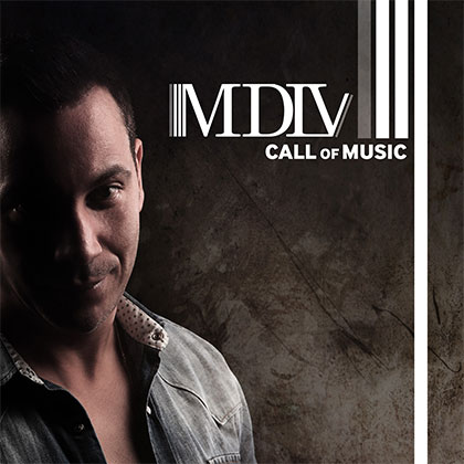 MDLV - CALL OF MUSIC