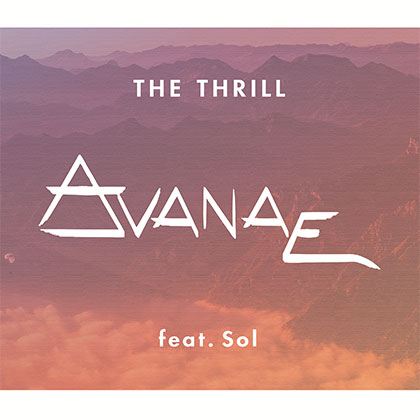 AVANAE FEAT SOL - THE THRILL