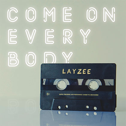 LAYZEE - COME ON EVERYBODY