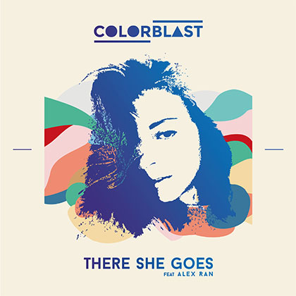COLORBLAST - THERE SHE GOES FEAT ALEX RAN