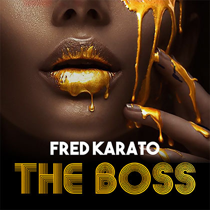FRED KARATO - THE BOSS