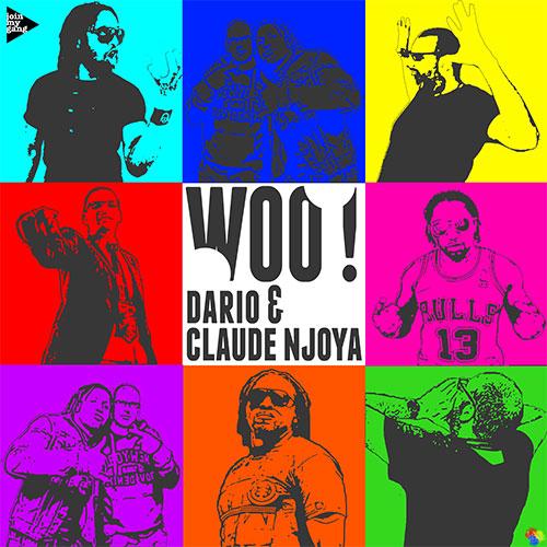 DARIO & CLAUDE NJOYA - WOO!