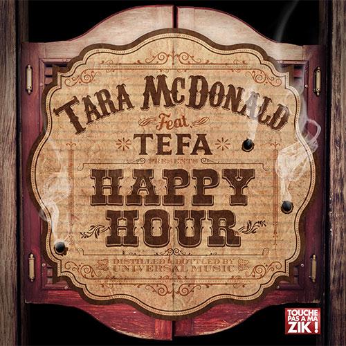 TARA MCDONALD FEAT TEFA - HAPPY HOUR
