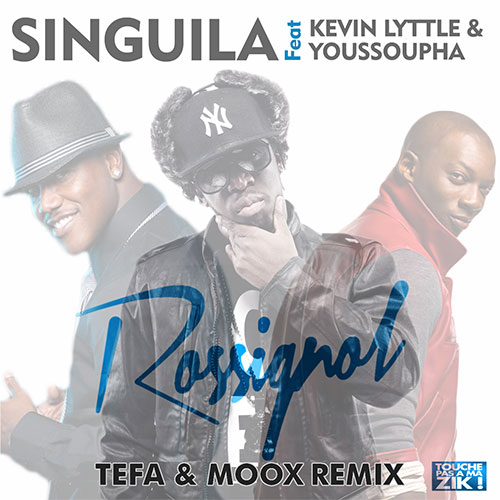 SINGUILA FEAT KEVIN LYTTLE & YOUSSOUPHA - ROSSIGNOL