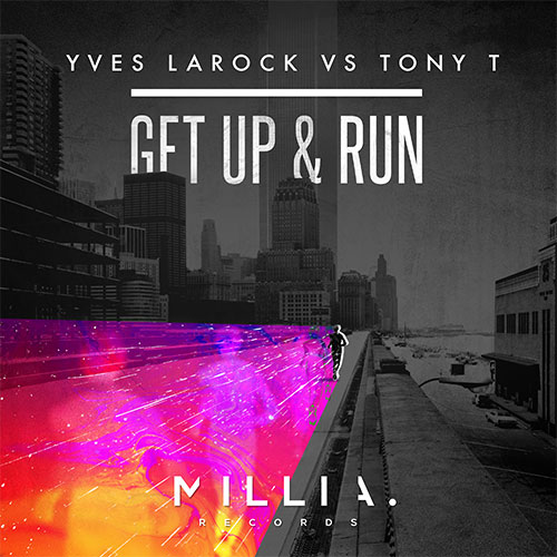 YVES LAROCK VS TONY T - GET UP AND RUN