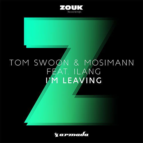 TOM SWOON & MOSIMANN FEAT ILANG - I'M LEAVING