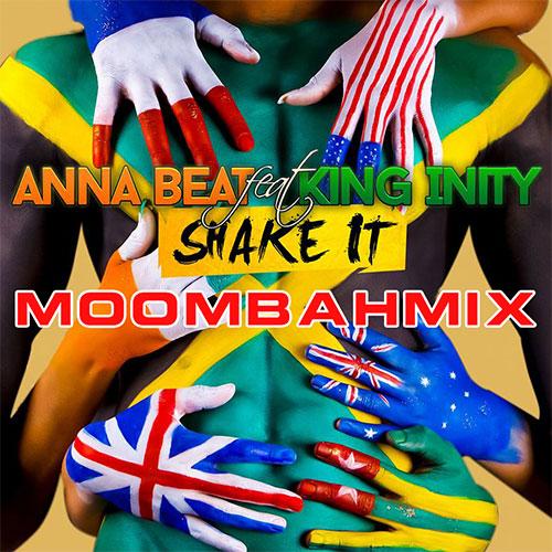 ANNA BEAT FEAT KING INITY - SHAKE IT REMIX