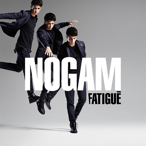 NOGAM - FATIGUÉ