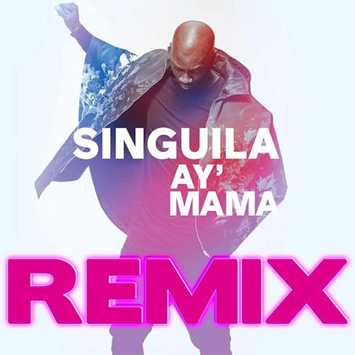 SINGUILA - AY'MAMA