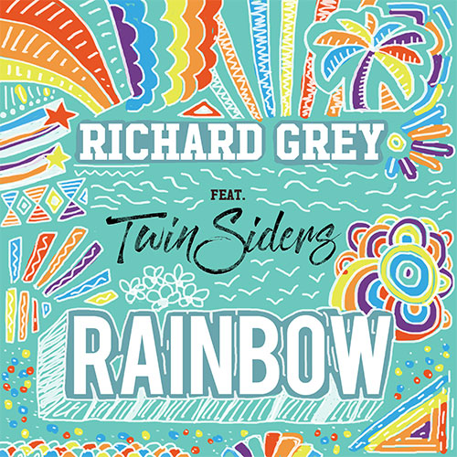 RICHARD GREY FEAT TWIN SIDERS - RAINBOW