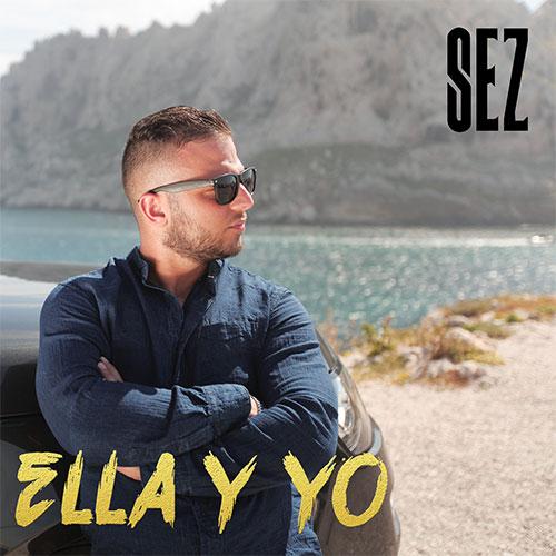 SEZ - ELLA Y YO