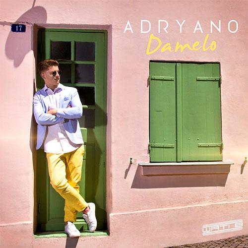 ADRYANO - DAMELO