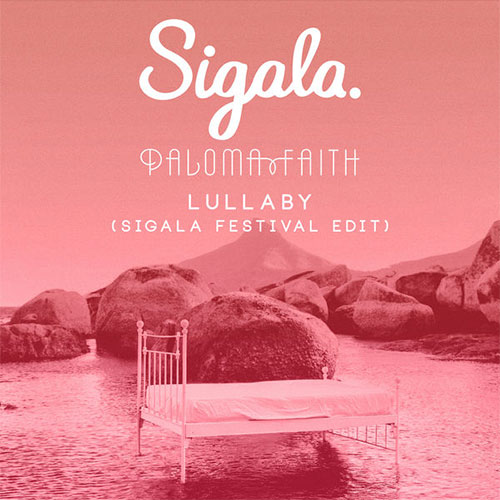 SIGALA, PALOMA FAITH - LULLABY