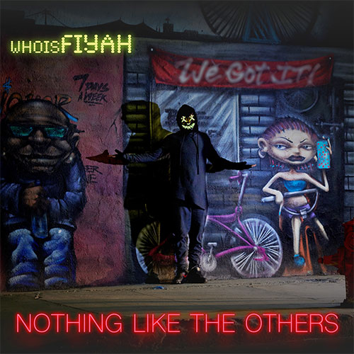 WHOISFIYAH - Nothing Like The Others