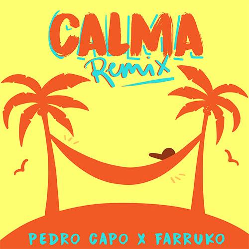 PEDRO CAPO X FARRUKO - CALMA