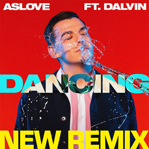 ASLOVE FT DALVIN - DANCING