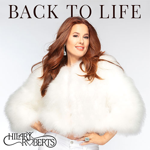 HILARY ROBERTS - BACK TO LIFE