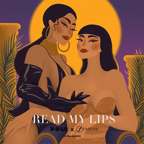 INNA X FARINA - READ MY LIPS