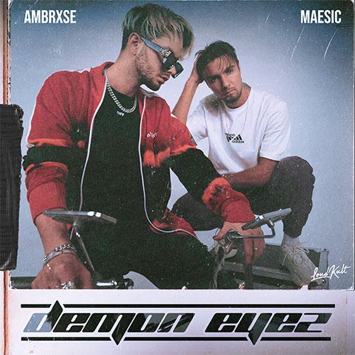 Maesic & Ambrxse - Demon Eyes