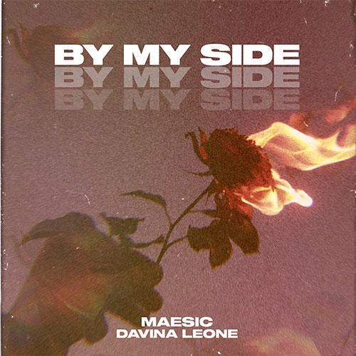 MAESIC X DAVINA LEONE - BY MY SIDE