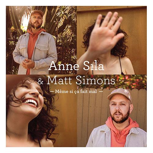 ANNE SILA & MATT SIMMONS - MÊME SI ÇA FAIT MAL