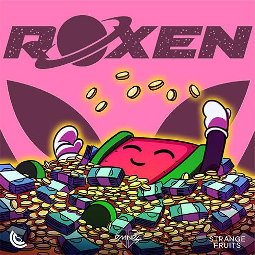ROXEN, STRANGE FRUITS MUSIC & DMNDS - MONEY MONEY